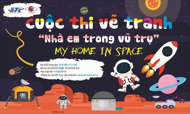 """Cuộc thi vẽ tranh vũ trụ với chủ đề:  """"Nhà Em trong vũ trụ"""" - """"My home in space"""""""